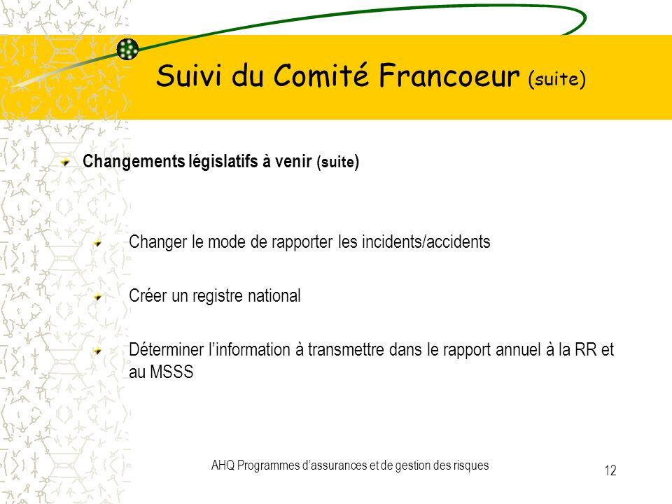 Suivi du Comité Francoeur (suite)