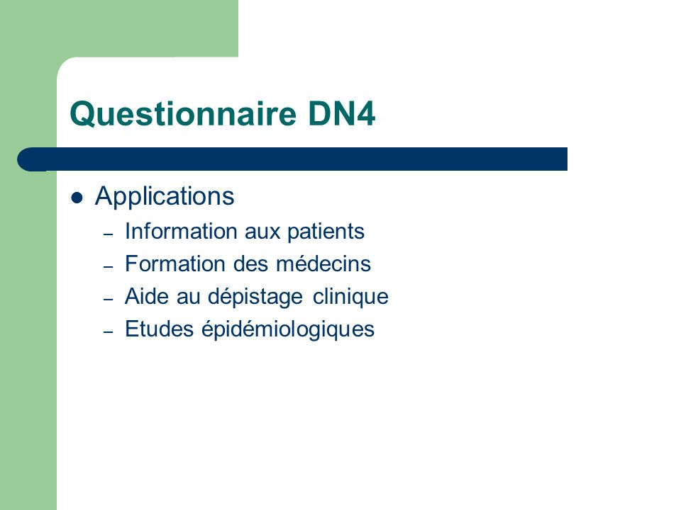 Questionnaire DN4 Applications Information aux patients