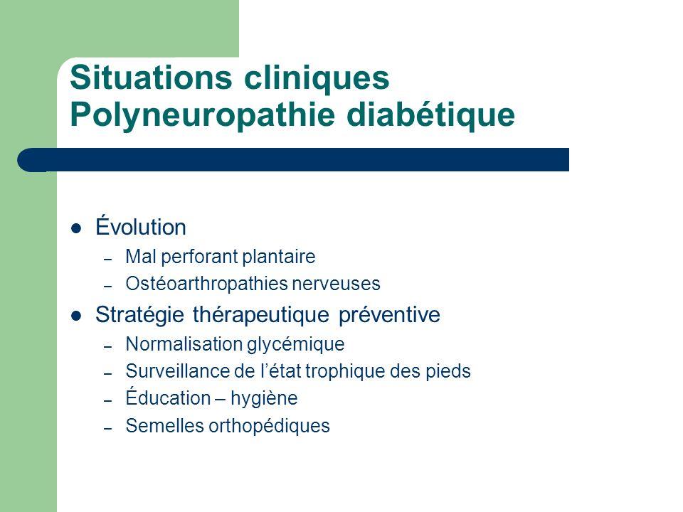 Situations cliniques Polyneuropathie diabétique