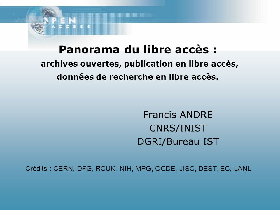 Francis ANDRE CNRS/INIST DGRI/Bureau IST