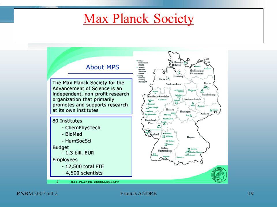 Max Planck Society RNBM 2007 oct.2 Francis ANDRE
