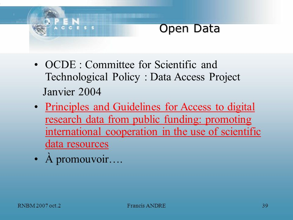 Open Data OCDE : Committee for Scientific and Technological Policy : Data Access Project. Janvier 2004.