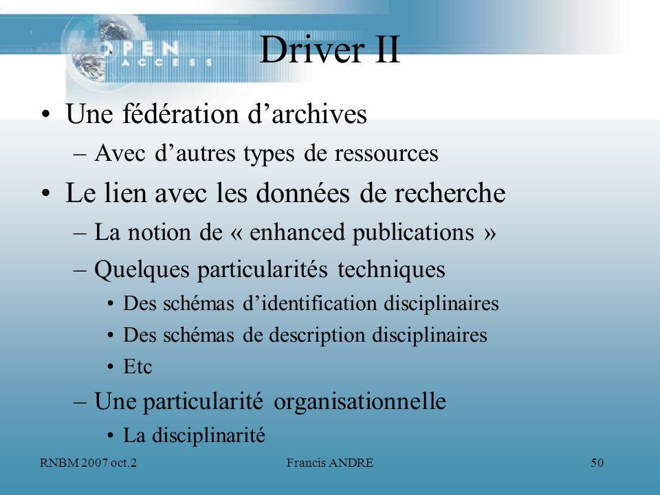 Driver II Une fédération d'archives