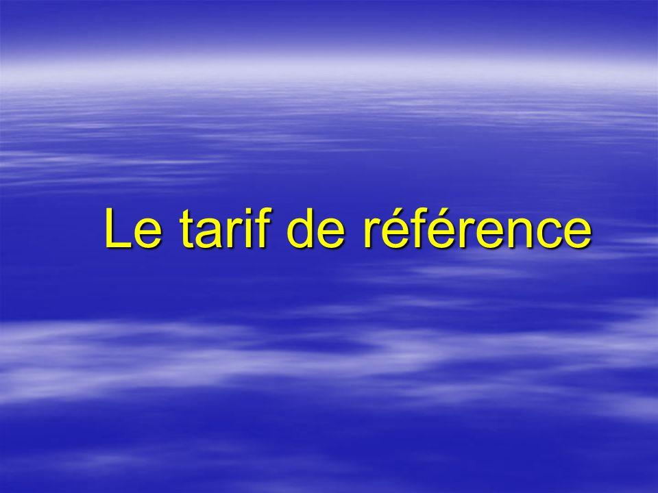 Le tarif de référence