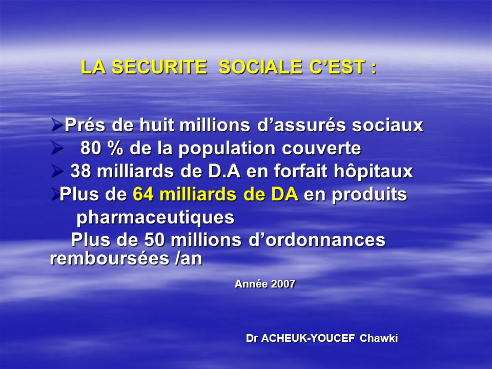 LA SECURITE SOCIALE C'EST :