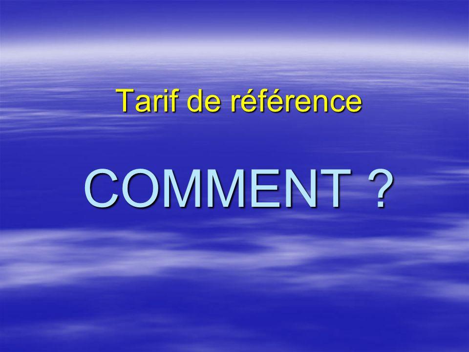 Tarif de référence COMMENT
