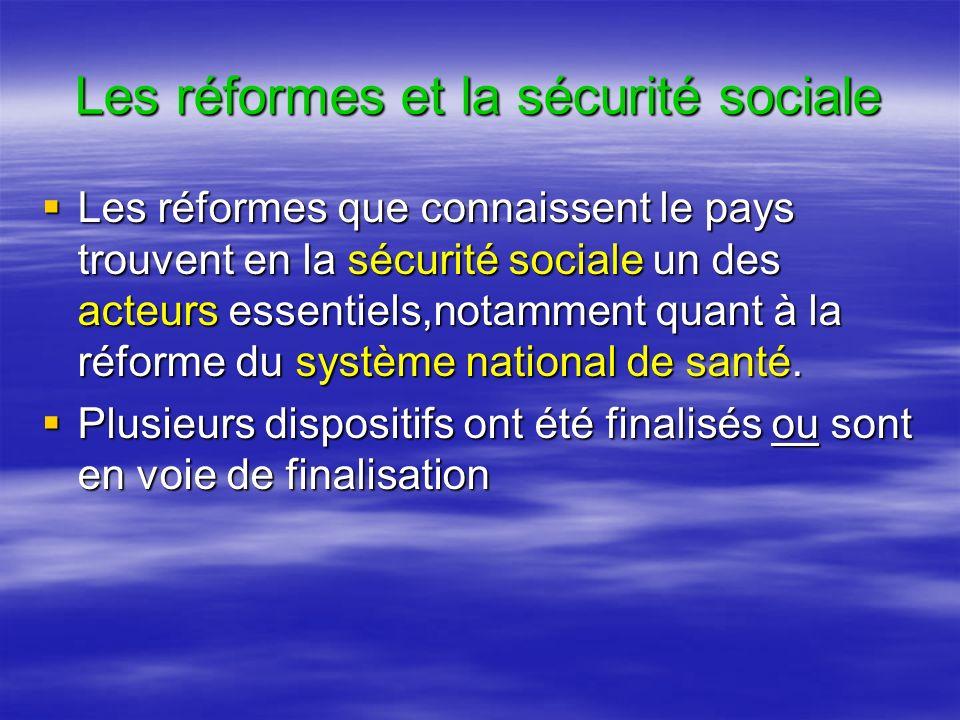 Les réformes et la sécurité sociale