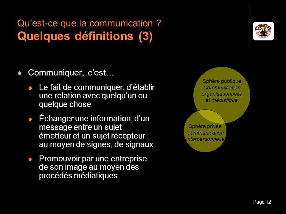 Qu'est-ce que la communication Quelques définitions (3)