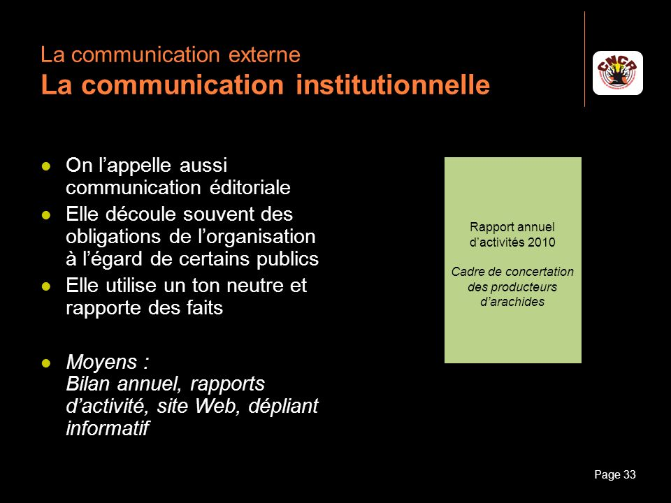 La communication externe La communication institutionnelle
