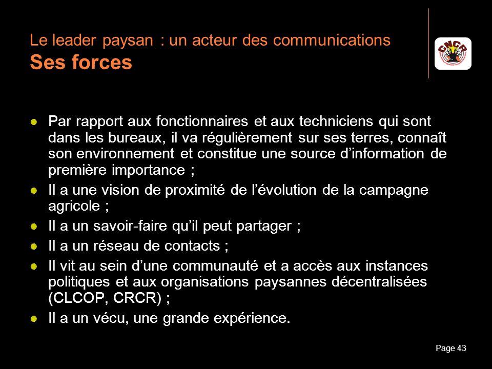 Le leader paysan : un acteur des communications Ses forces