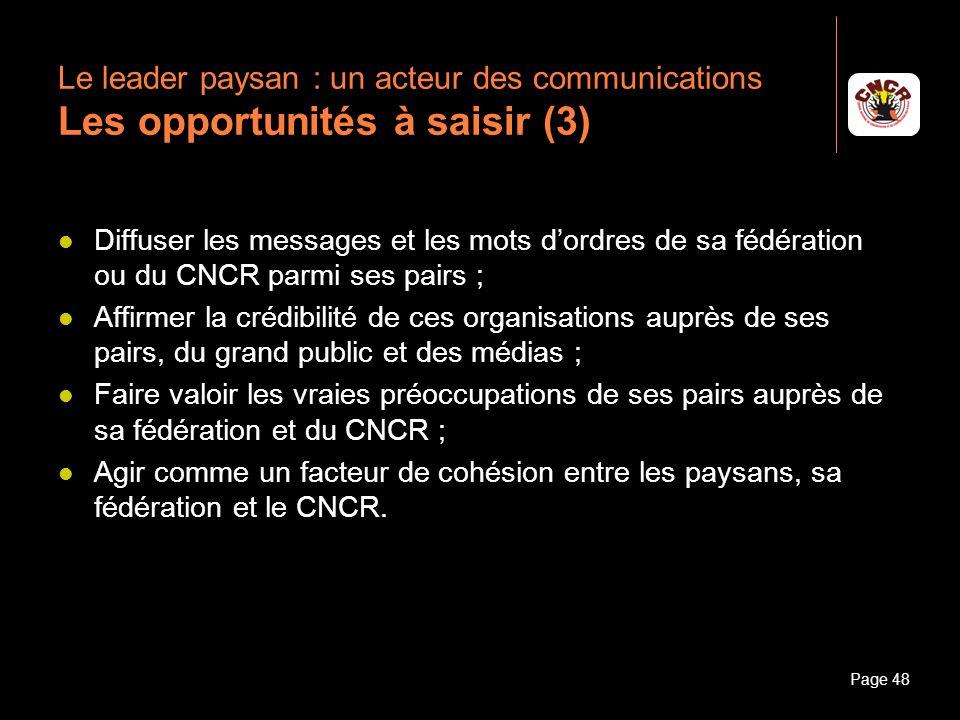 Le leader paysan : un acteur des communications Les opportunités à saisir (3)
