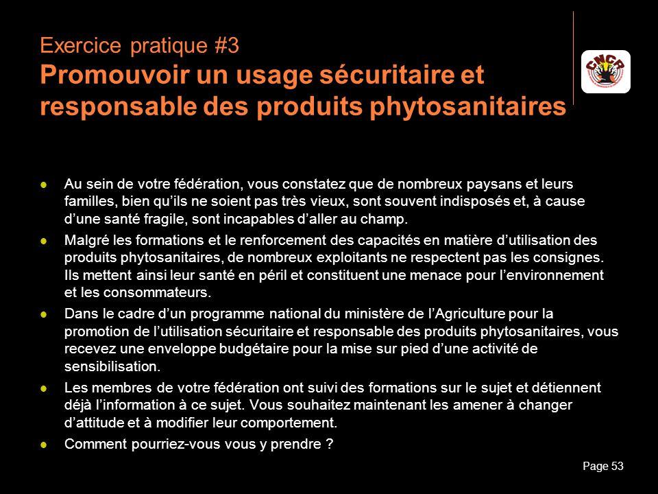 Exercice pratique #3 Promouvoir un usage sécuritaire et responsable des produits phytosanitaires