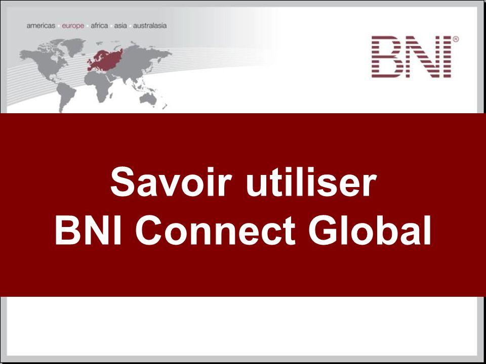 Savoir utiliser BNI Connect Global