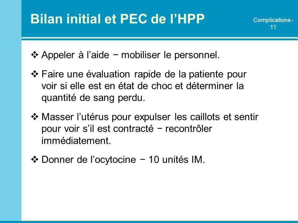 Bilan initial et PEC de l'HPP