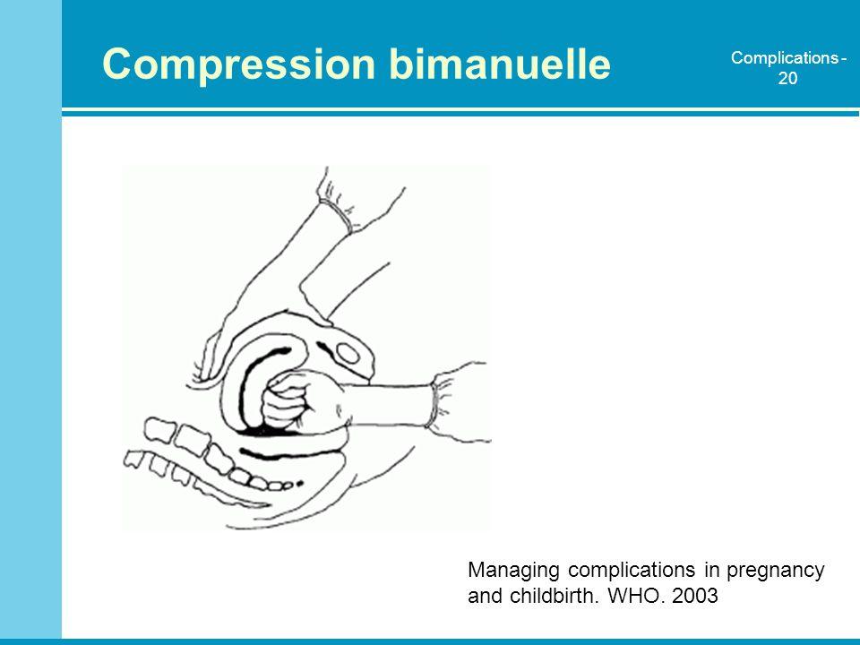 Compression bimanuelle