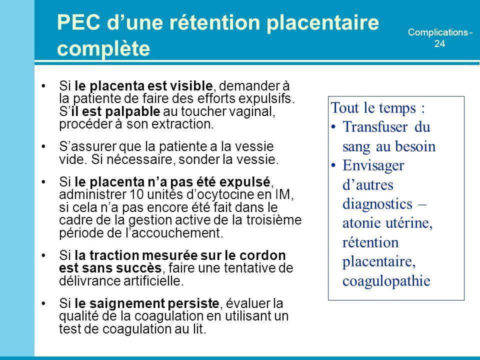 PEC d'une rétention placentaire complète