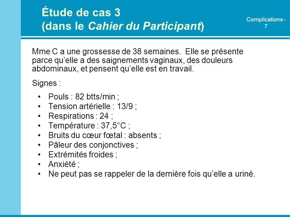 Étude de cas 3 (dans le Cahier du Participant)
