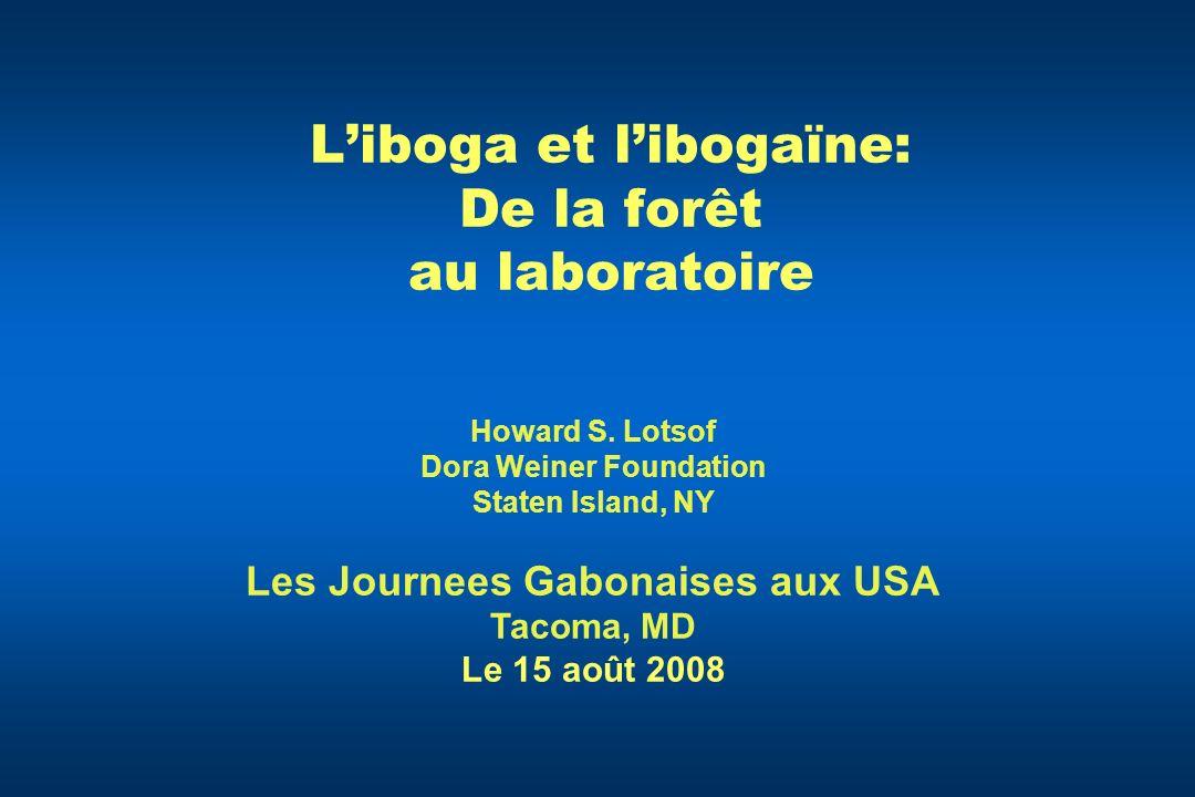L'iboga et l'ibogaïne: De la forêt au laboratoire