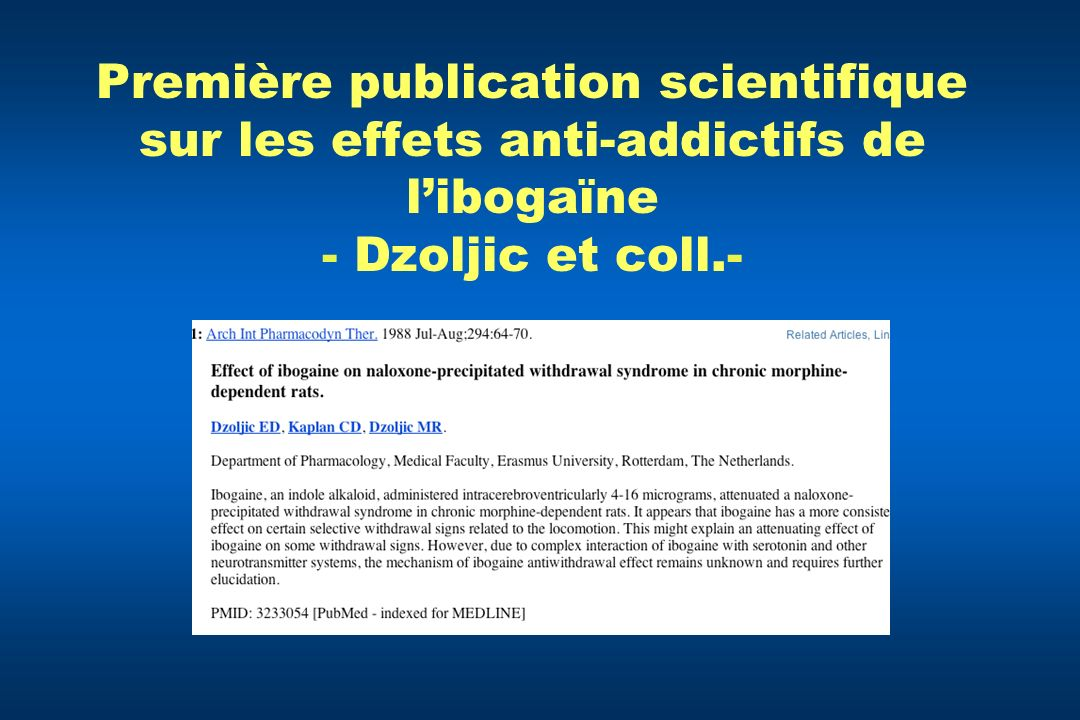 Première publication scientifique sur les effets anti-addictifs de l'ibogaïne - Dzoljic et coll.-