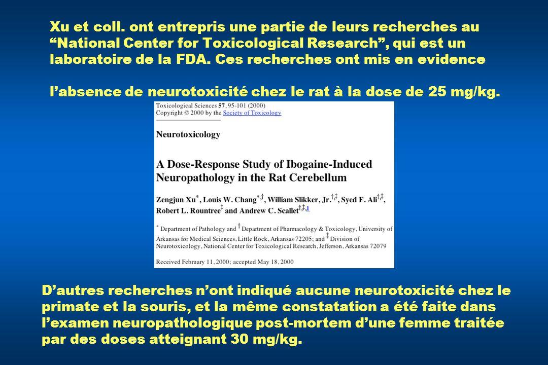 Xu et coll. ont entrepris une partie de leurs recherches au National Center for Toxicological Research , qui est un laboratoire de la FDA. Ces recherches ont mis en evidence l'absence de neurotoxicité chez le rat à la dose de 25 mg/kg.