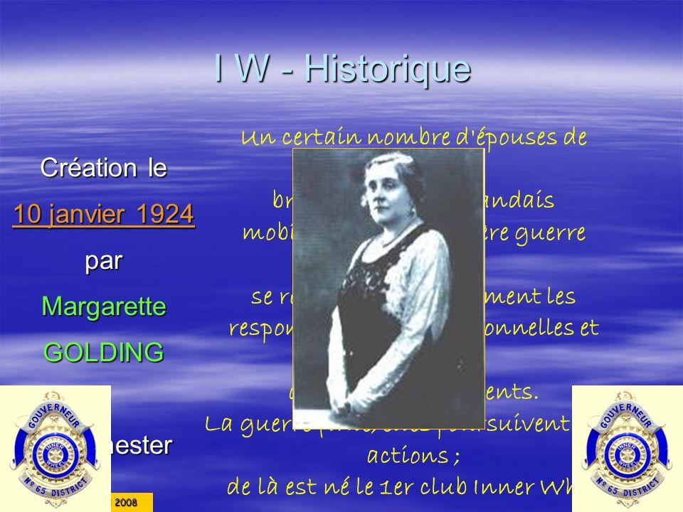 I W - Historique Un certain nombre d épouses de Rotariens Création le