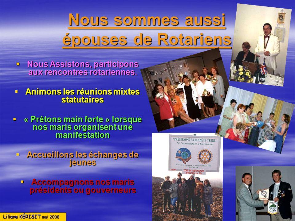 Nous sommes aussi épouses de Rotariens