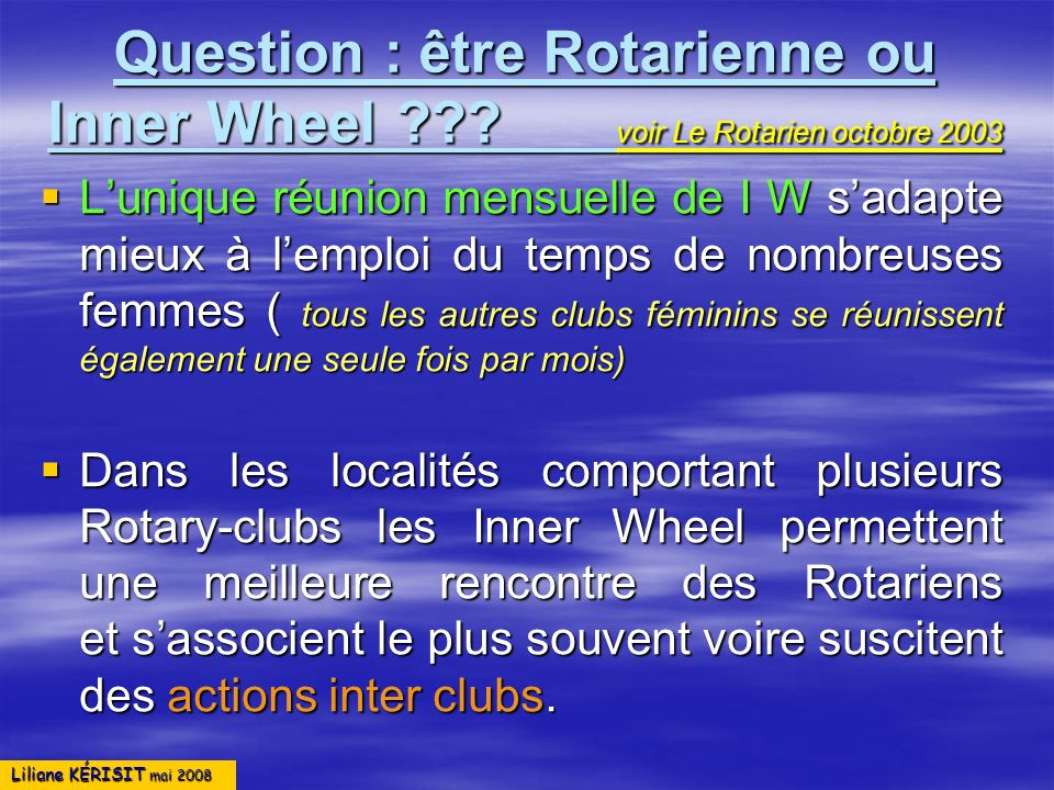 Question : être Rotarienne ou Inner Wheel