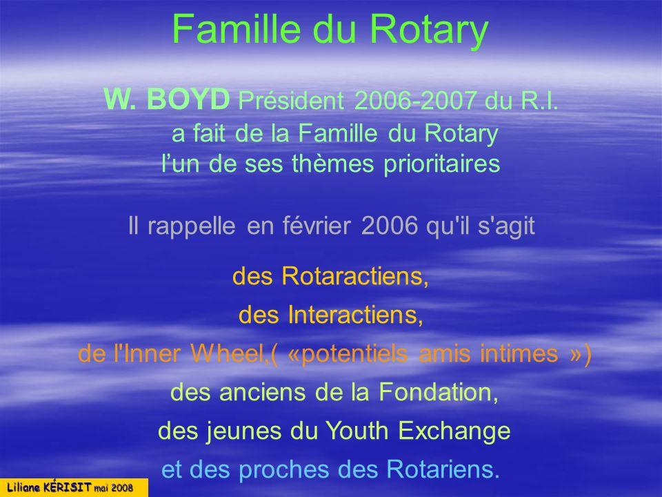 Famille du Rotary W. BOYD Président 2006-2007 du R.I.