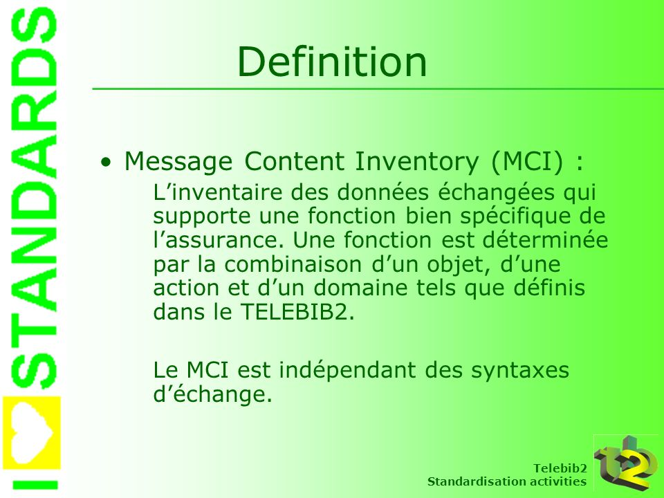 Definition Message Content Inventory (MCI) :