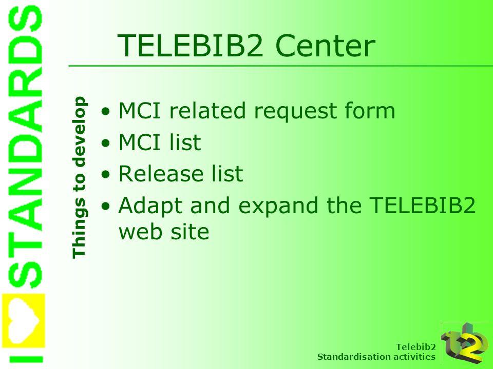 TELEBIB2 Center MCI related request form MCI list Release list