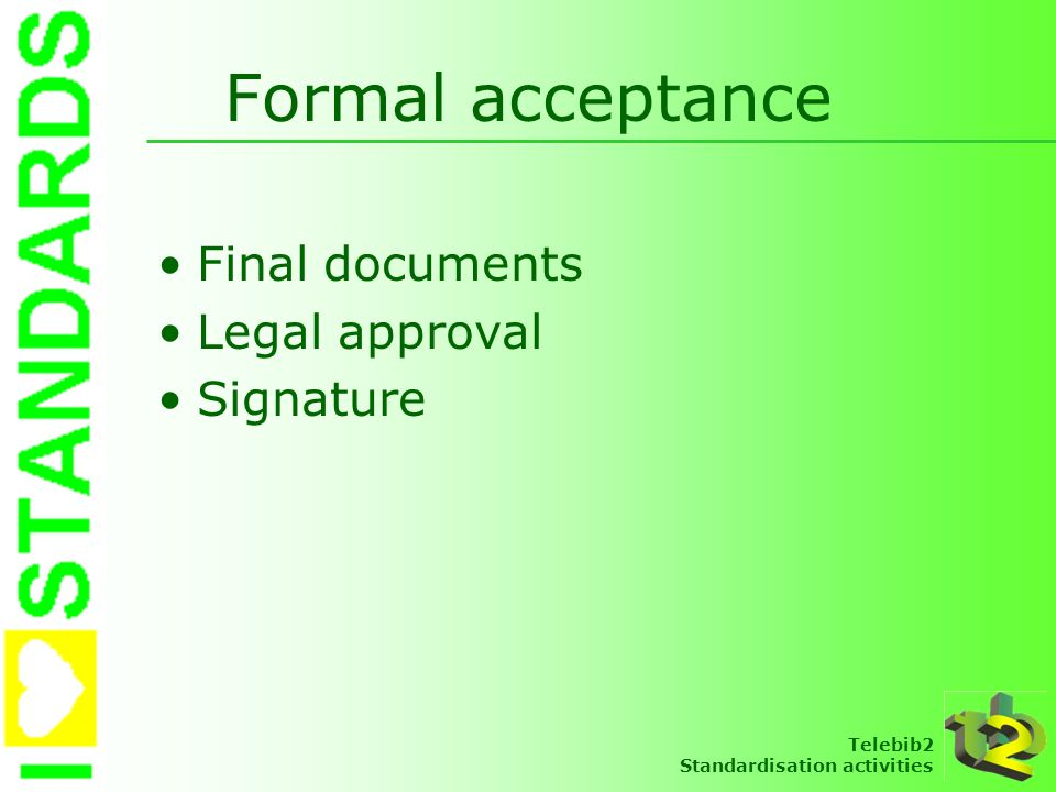 Formal acceptance Final documents Legal approval Signature