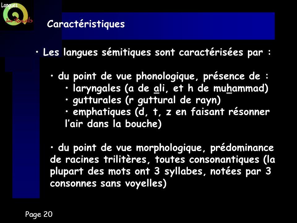 Les langues sémitiques sont caractérisées par :