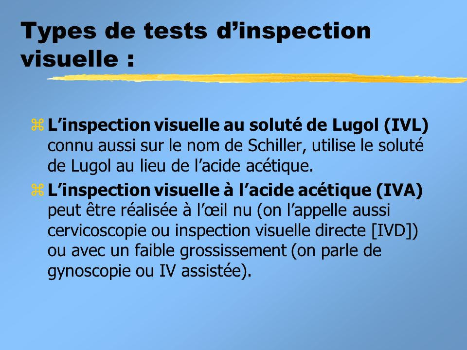 Types de tests d'inspection visuelle :