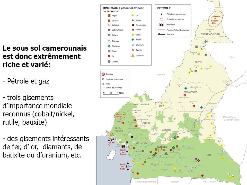 Le sous sol camerounais est donc extrêmement riche et varié: