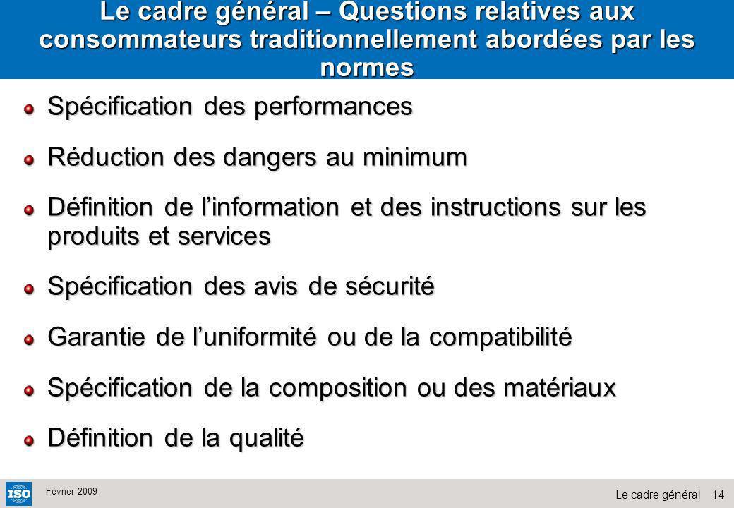 Le cadre général – Questions relatives aux consommateurs traditionnellement abordées par les normes