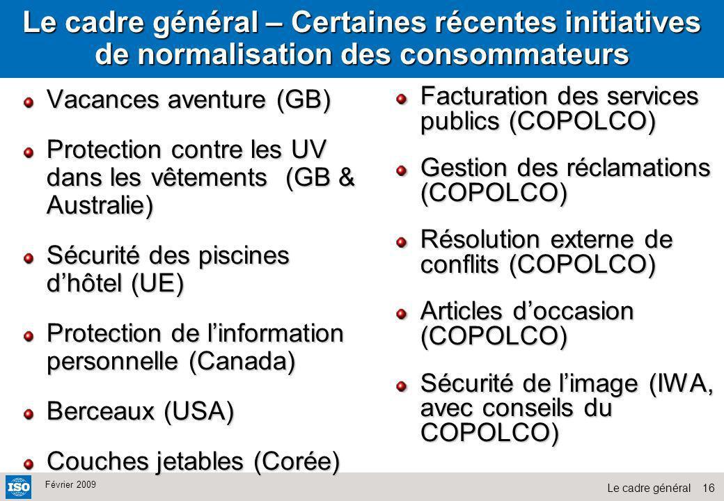 Le cadre général – Certaines récentes initiatives de normalisation des consommateurs