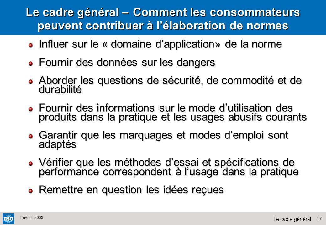 Le cadre général – Comment les consommateurs peuvent contribuer à l'élaboration de normes