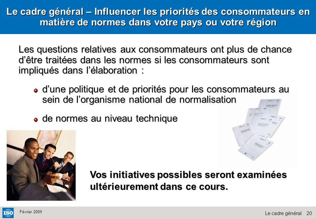 Le cadre général – Influencer les priorités des consommateurs en matière de normes dans votre pays ou votre région