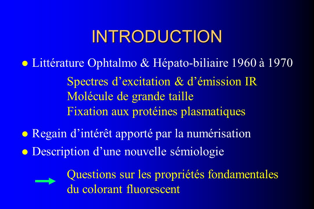 INTRODUCTION Littérature Ophtalmo & Hépato-biliaire 1960 à 1970