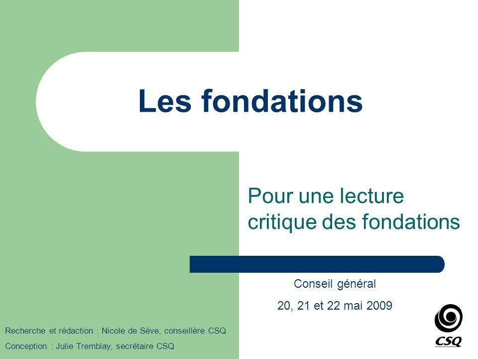 Pour une lecture critique des fondations