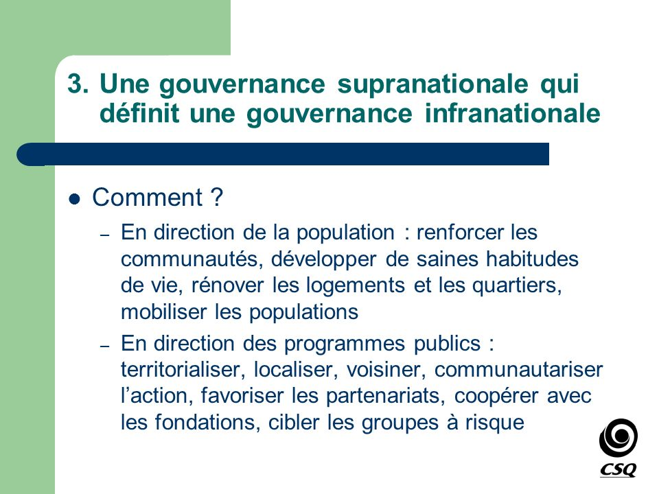 3. Une gouvernance supranationale qui définit une gouvernance infranationale