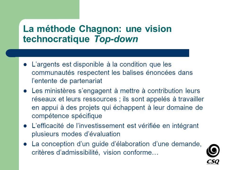 La méthode Chagnon: une vision technocratique Top-down
