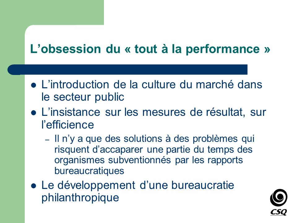 L'obsession du « tout à la performance »
