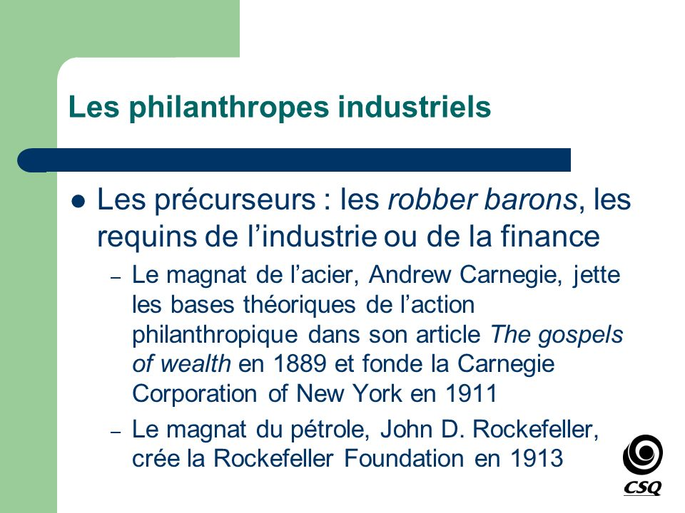 Les philanthropes industriels