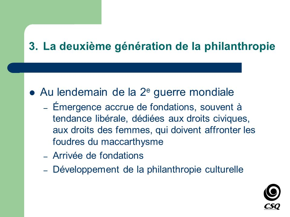 3. La deuxième génération de la philanthropie