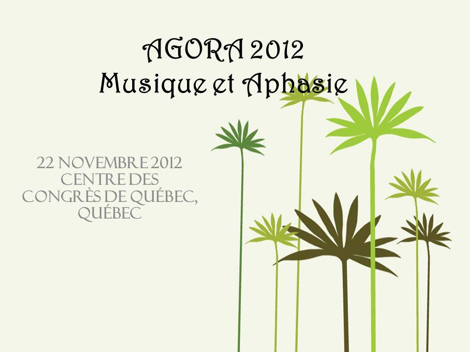 AGORA 2012 Musique et Aphasie