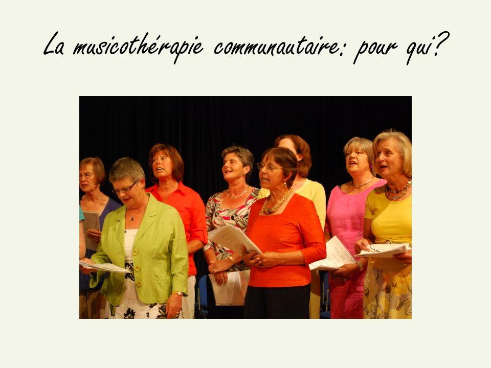 La musicothérapie communautaire: pour qui