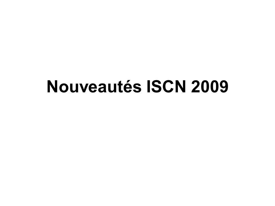 Nouveautés ISCN 2009