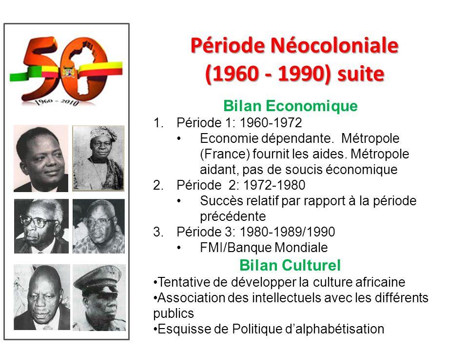 Période Néocoloniale (1960 - 1990) suite