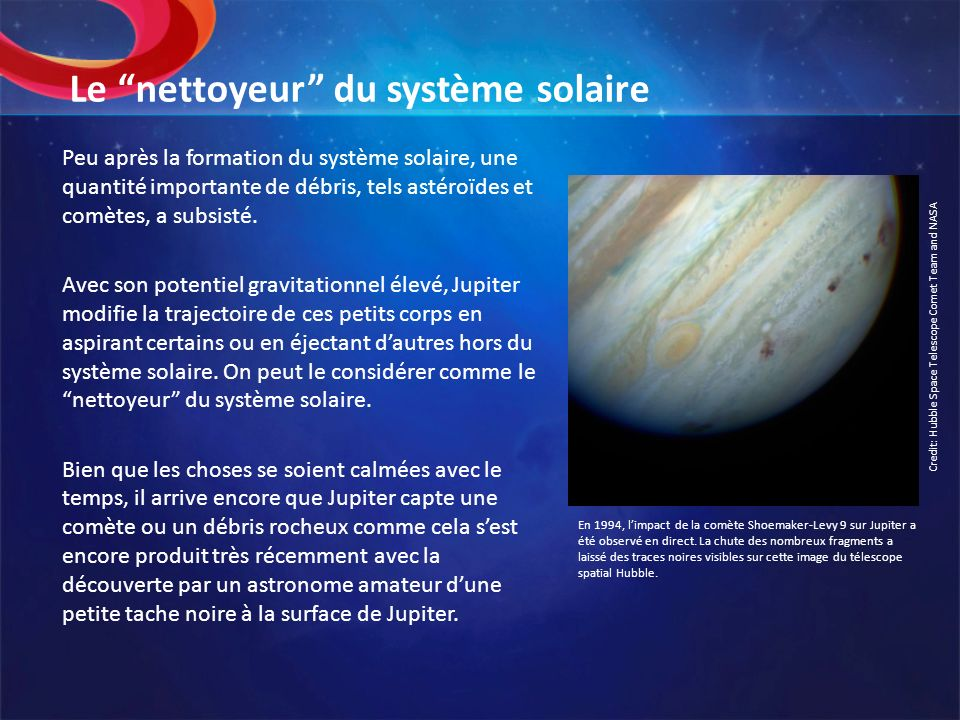 Le nettoyeur du système solaire